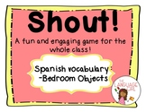 Shout! Spanish Vocabulary Game (Bedroom Objects)