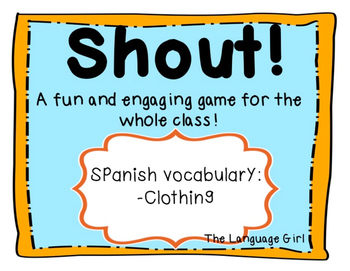 Shout! Spanish Vocabulary Game (Clothing)