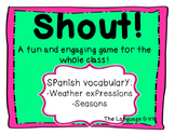Shout! Spanish Vocabulary Game (Weather and Seasons)