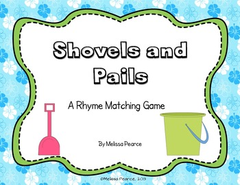 Shovels and Pails: A Rhyme Matching Game