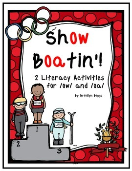 Show Boatin'! - Literacy Activites for /oa/ and /ow/