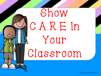 Show CARE In Your Classroom!