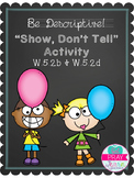 Show, Don't Tell Activity-Being Descriptive