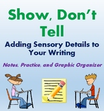 Show, Don't Tell: Adding Sensory Details to Student Writing