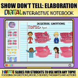 Show Don't Tell: Elaboration Digital Interactive Notebook/Google Slides
