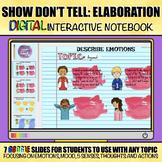 Show Don't Tell: Elaboration Digital Interactive Google Slides