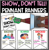 Show, Don't Tell Pennant Banners - Illustrated - Full Colo