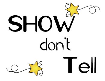 Show Don't Tell- Posters