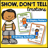Show Don't Tell Posters: Show, Not Tell: Emotions: 7 Steps to Writing Success
