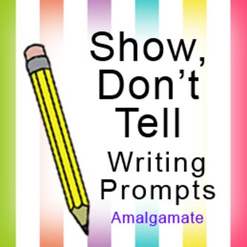 Show, Don't Tell: 16 Writing Prompts