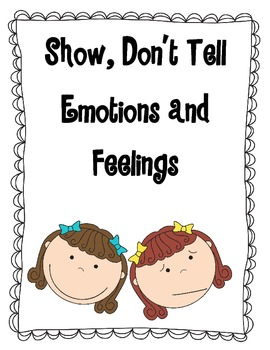 Show, Don't Tell Emotions/Feelings