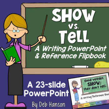 Show Don't Tell Writing PowerPoint and Flipbook with Distance Learning Option