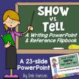 Show Don't Tell Writing PowerPoint and Flipbook: Print and Digital Options