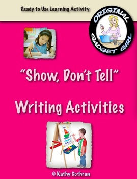 """Show, Don't Tell"" Writing Strategy Lessons for Elementary Students"