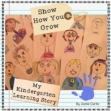 Show How You Grow Across the Year - Kindergarten Portfolio