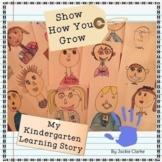 Show How You Grow - Kindergarten Portfolio/Assessment Pack