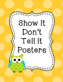 Show It Don't Tell It Owl Themed Posters For Writing