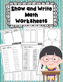 Show It! Write It! Math Addition Center and Worksheets