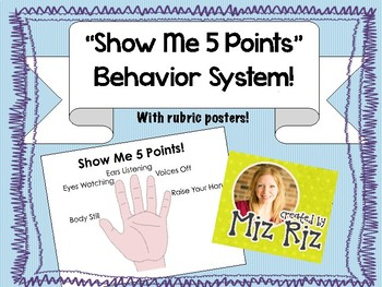"""Show Me Five Points!""  Behavior System Printable Posters"