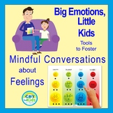 Big Emotions, Little Kids