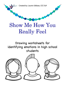 Show Me How You Really Feel - Drawing Activities for Identifying Emotions