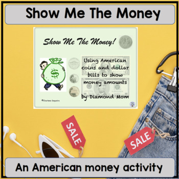 Show Me The Money! American Money version