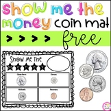 Show Me The Money Coin Mat