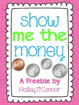 Show Me The Money Freebie