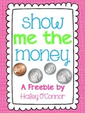 Show Me The Money Freebie