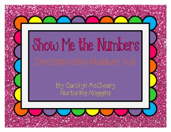 Show Me The Numbers (Decomposing Numbers)