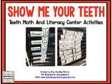 Teeth And Dental Health Math & Literacy Centers