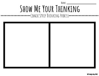 Show Me Your Thinking Comic Strip