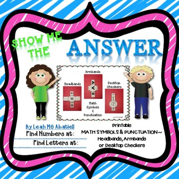 Show Me the Answer ~ Math Symbols & Punctuation