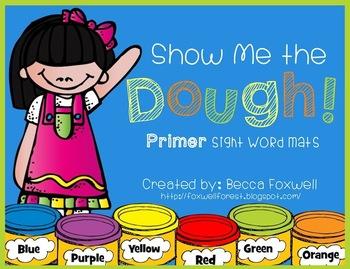 Show Me the Dough! {Primer Sight Word Mats}