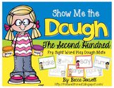 Show Me the Dough! {Second Hundred Fry Sight Word Mats}