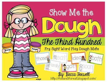 Show Me the Dough! {Third Hundred Fry Sight Word Mats}