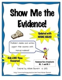 Show Me the Evidence Posters & Book Mark (Common Core Connection)