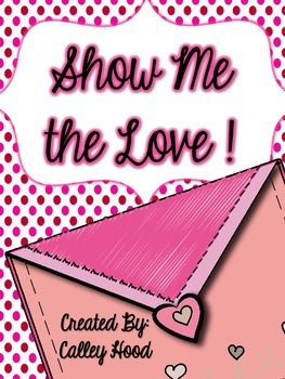 Show Me the Love (Valentine's Day)