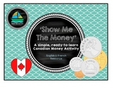 'Show Me the Money' - A Canadian Coin Activity!