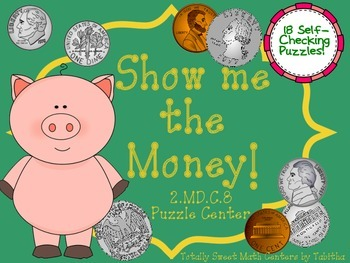 Show Me the Money! A Counting Change Puzzle Center  and Assessment 2. MD.C.8