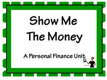Show Me the Money - A Personal Finance Unit