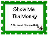 Show Me the Money - A Personal Finance Unit