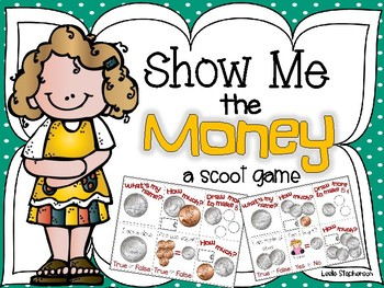 Show Me the Money - A Scoot Game