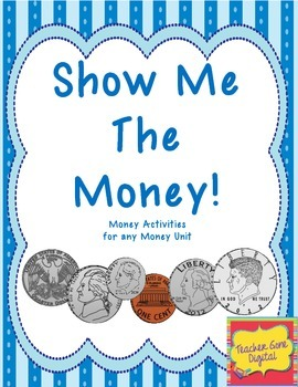 Show Me the Money Activities and Assessments