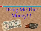 Bring Me the Money Game Show