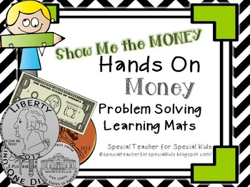 Show Me the Money- Interactive Problem Solving Math Mats