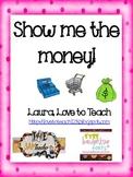 Show Me the Money Mini Unit