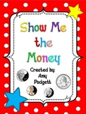 Show Me the Money: Practice Counting Coins with Games, Centers, and Worksheets