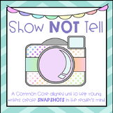 Show Not Tell - Descriptive Writing Mini Unit