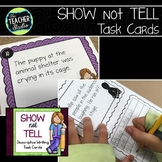 Show Not Tell Descriptive Writing Task Cards Grades 3-5
